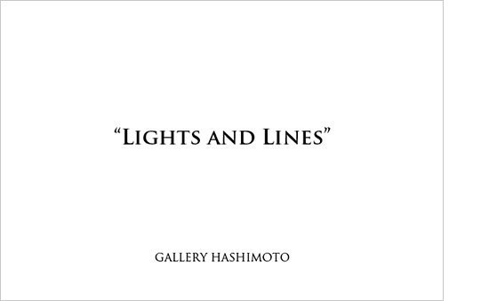 """Lights and Lines"""